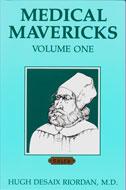 Medical Mavericks Volume 1