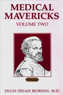 Medical Mavericks Volume 2