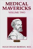 Medical Mavericks Volume 2