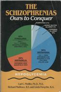 The Schizophrenias: Ours to Conquer